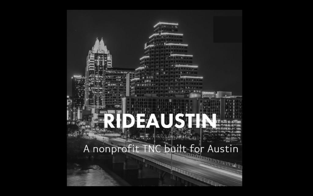 RIDEAUSTIN: A nonprofit TNC built for Austin